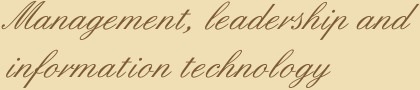 Management, leadership and information technology